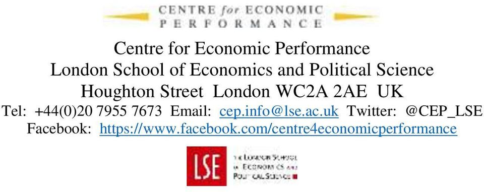+44(0)20 7955 7673 Email: cep.info@lse.ac.
