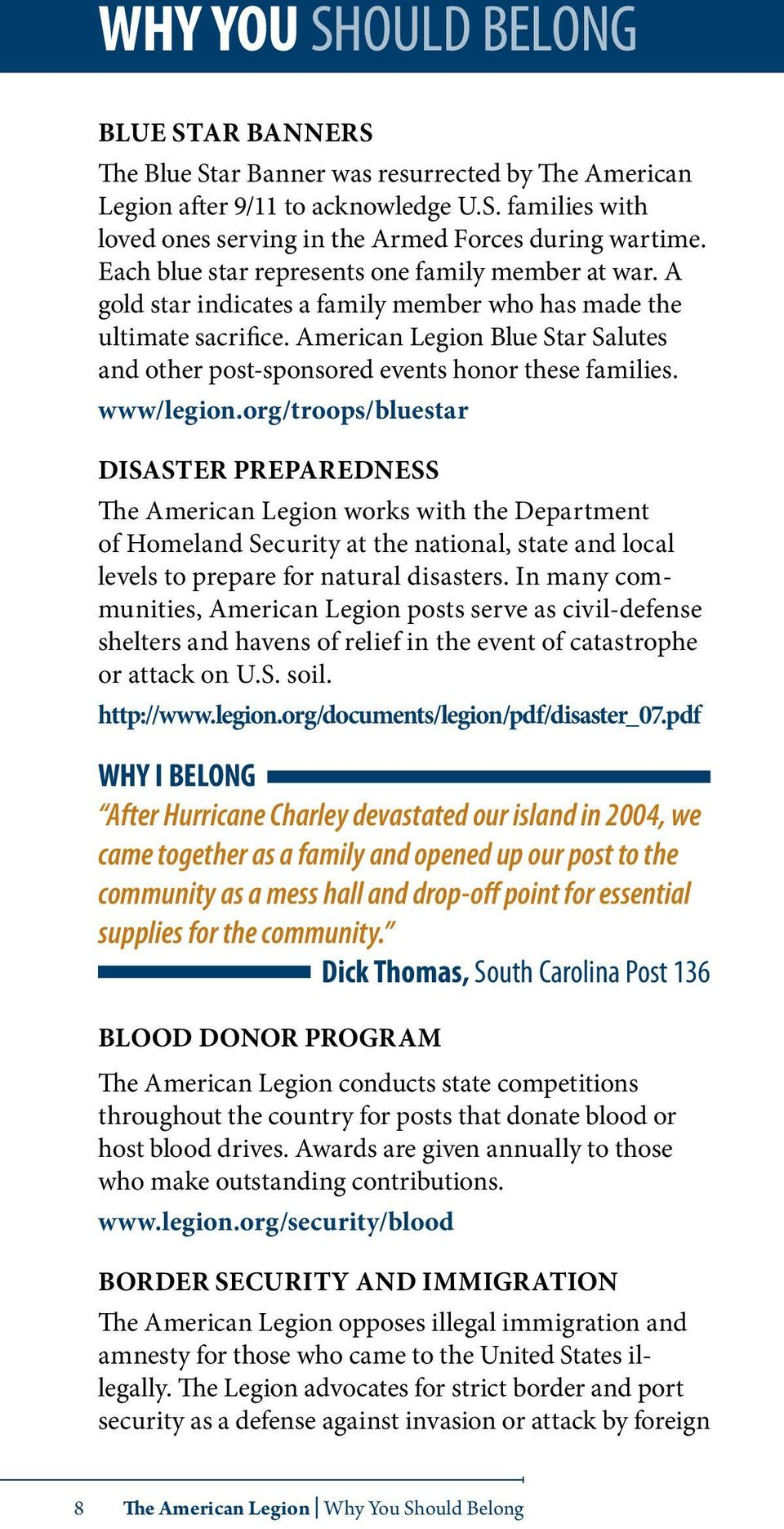 American Legion Blue Star Salutes and other post-sponsored events honor these families. www/legion.