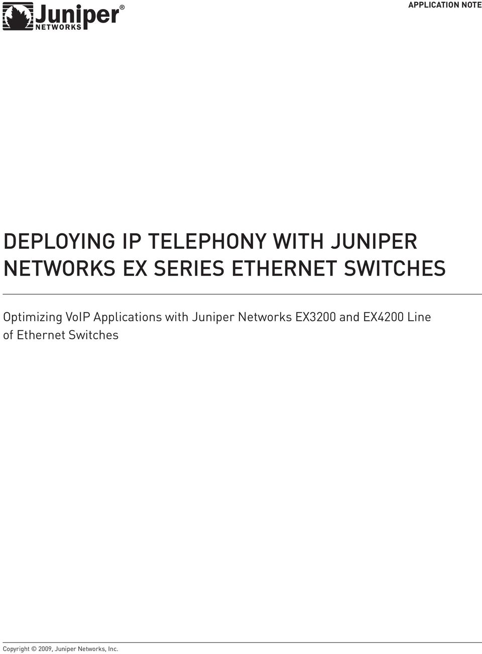 Applications with Juniper Networks EX3200 and