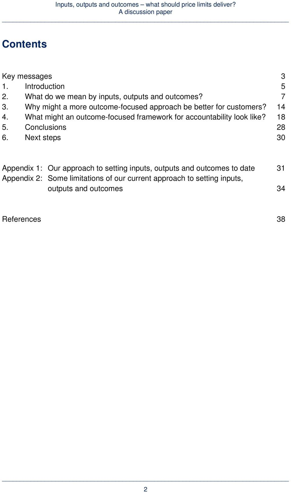 What might an outcome-focused framework for accountability look like? 18 5. Conclusions 28 6.