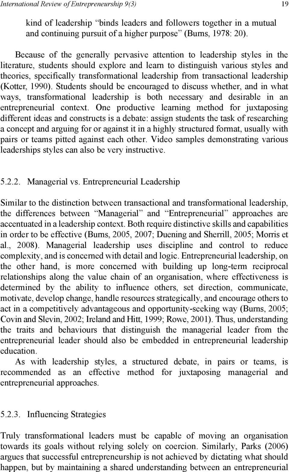 leadership from transactional leadership (Kotter, 1990).