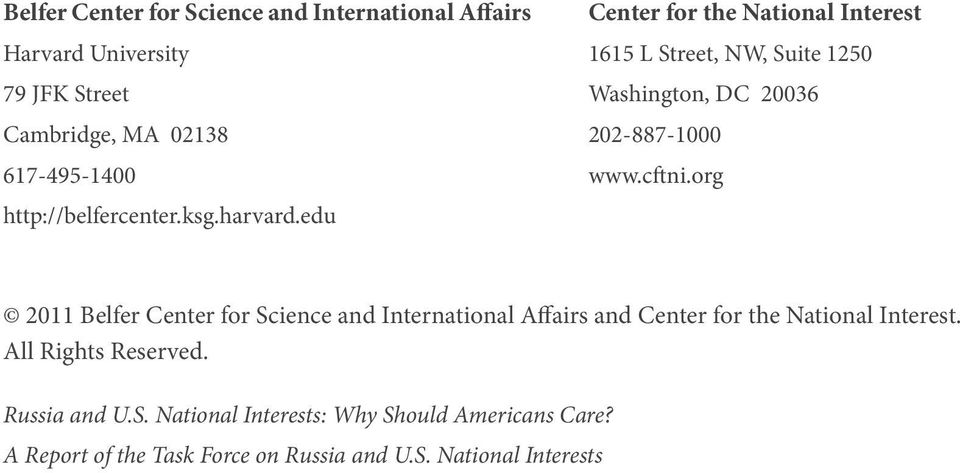 edu Center for the National Interest 1615 L Street, NW, Suite 1250 Washington, DC 20036 202-887-1000 www.cftni.