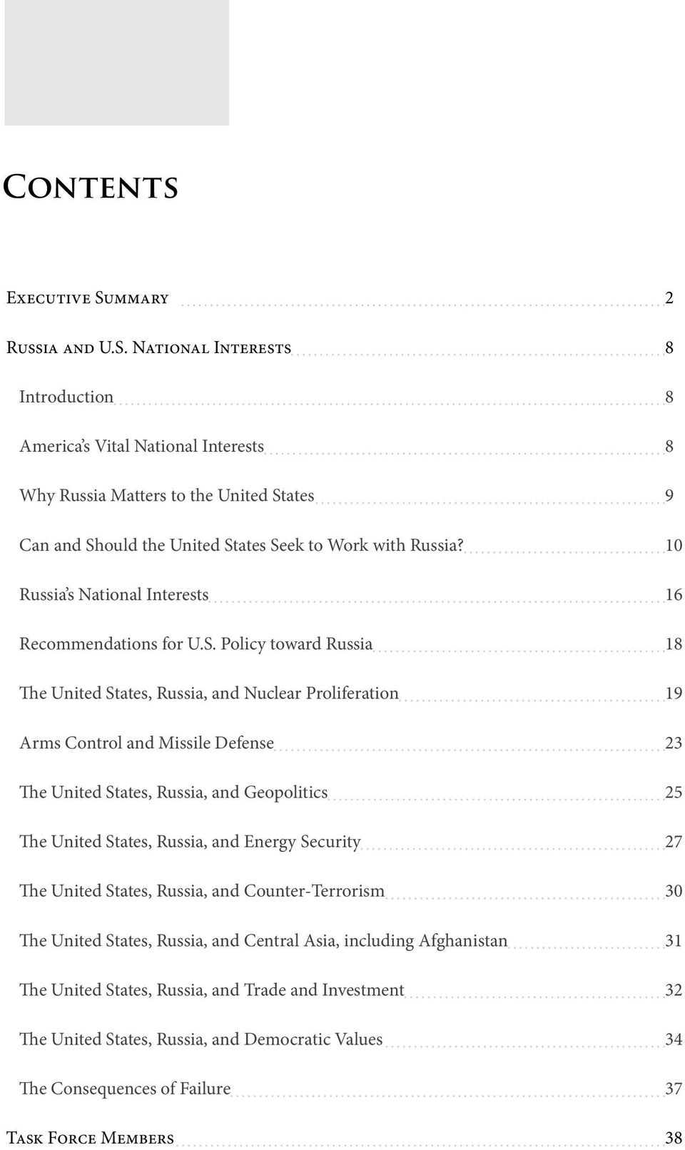 National Interests 8 Introduction 8 America s Vital National Interests 8 Why Russia Matters to the United States 9 Can and Should the United States Seek to Work with Russia?