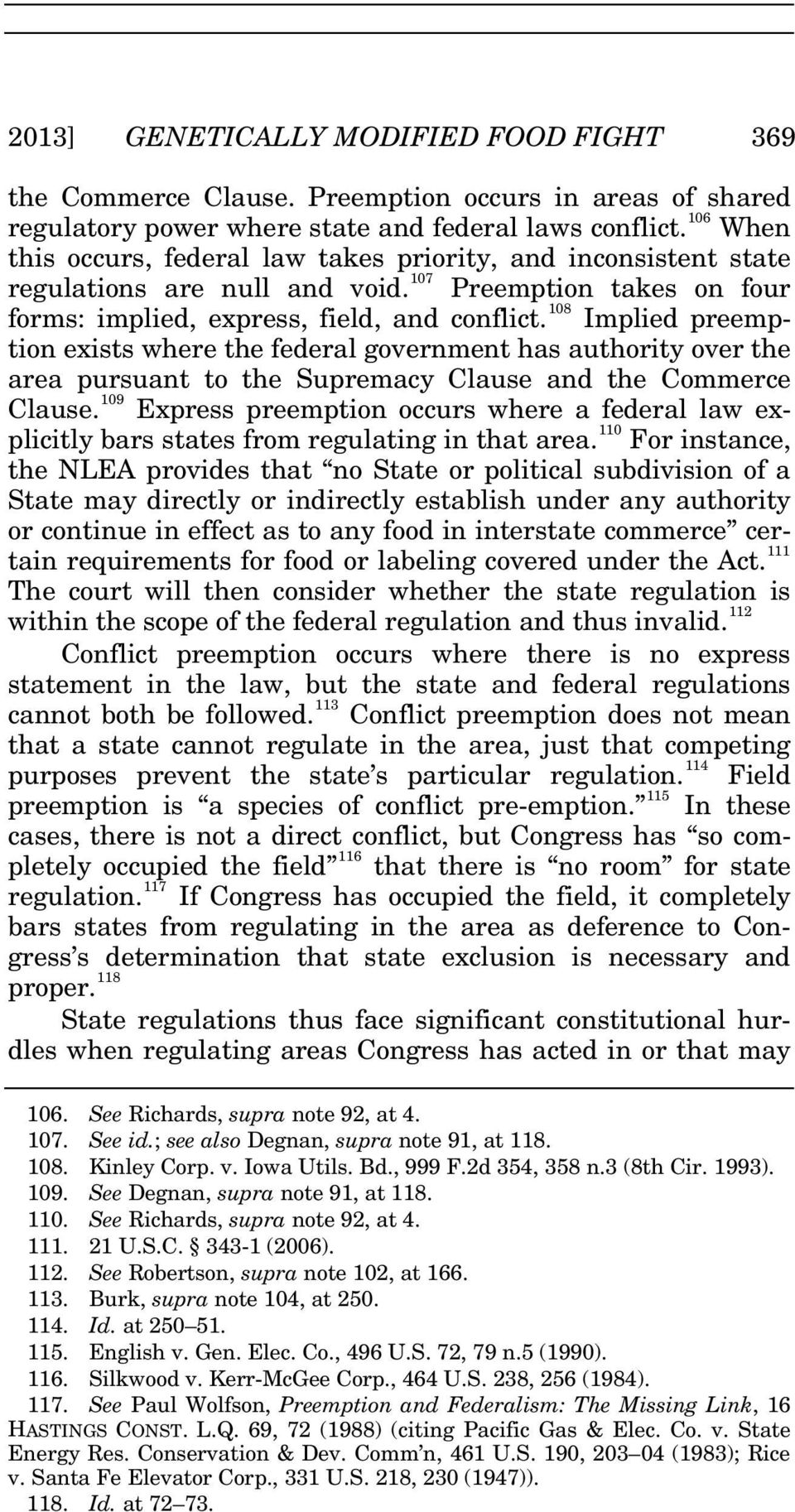 108 Implied preemption exists where the federal government has authority over the area pursuant to the Supremacy Clause and the Commerce Clause.