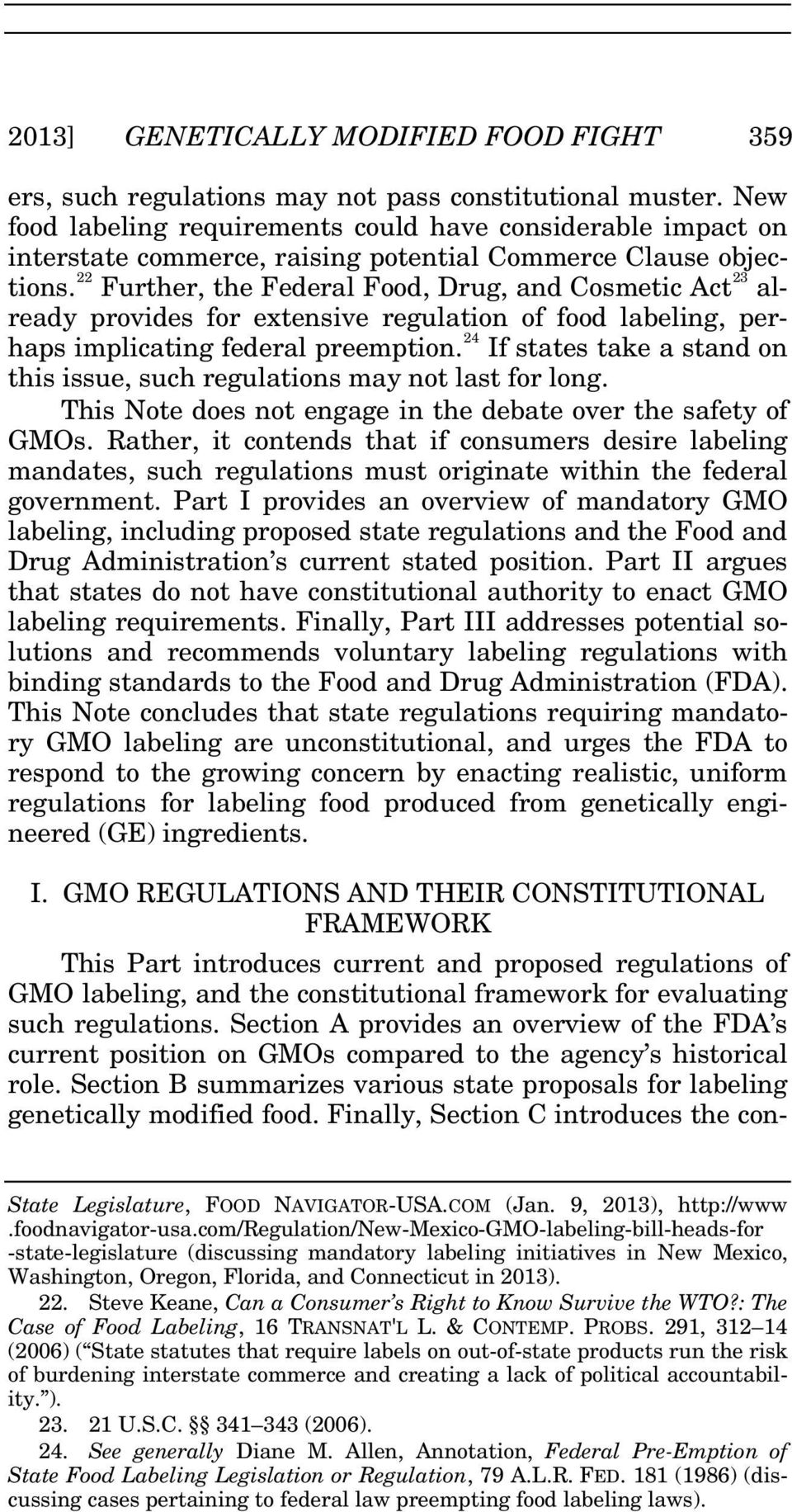 22 Further, the Federal Food, Drug, and Cosmetic Act 23 already provides for extensive regulation of food labeling, perhaps implicating federal preemption.