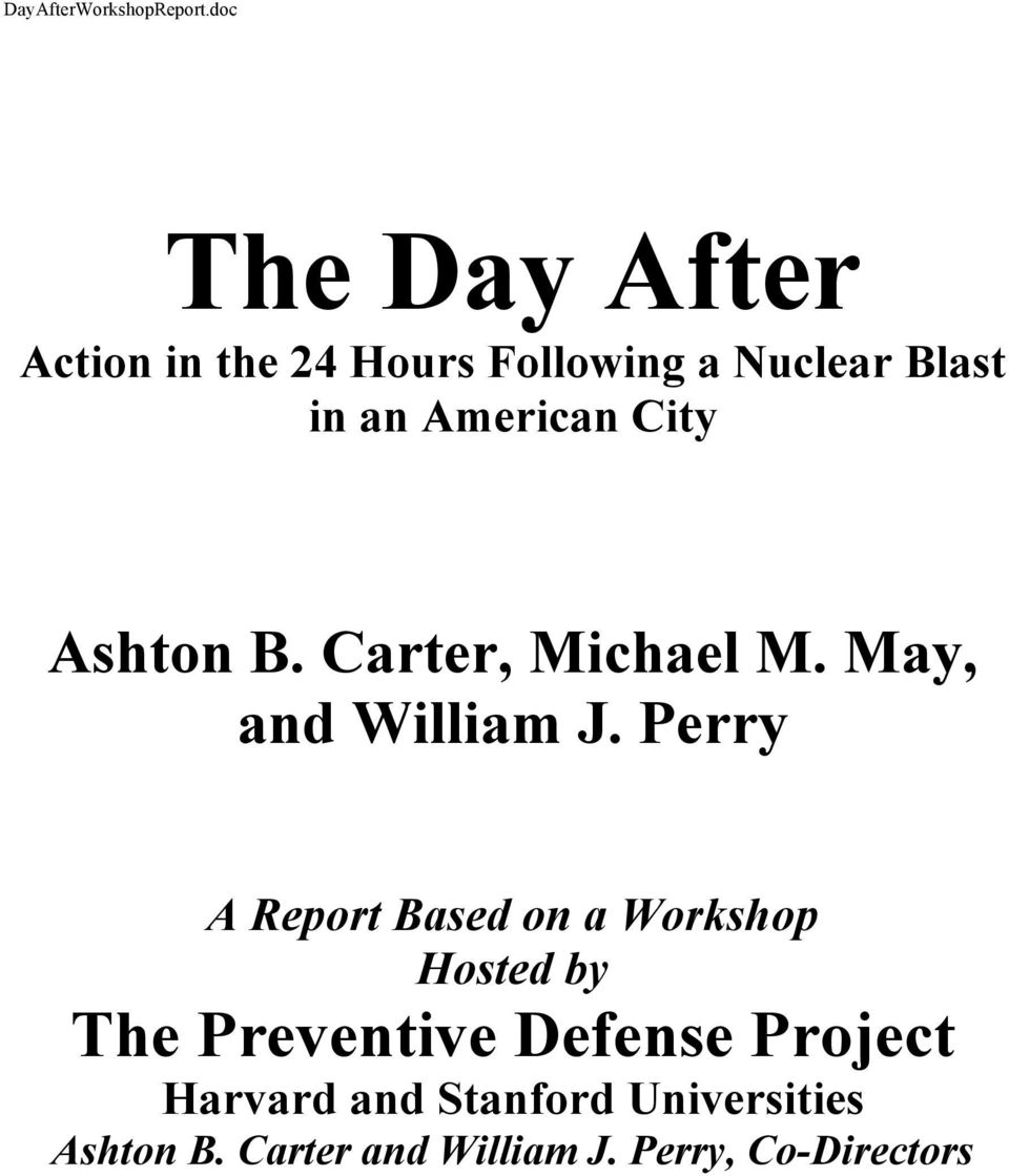 American City Ashton B. Carter, Michael M. May, and William J.