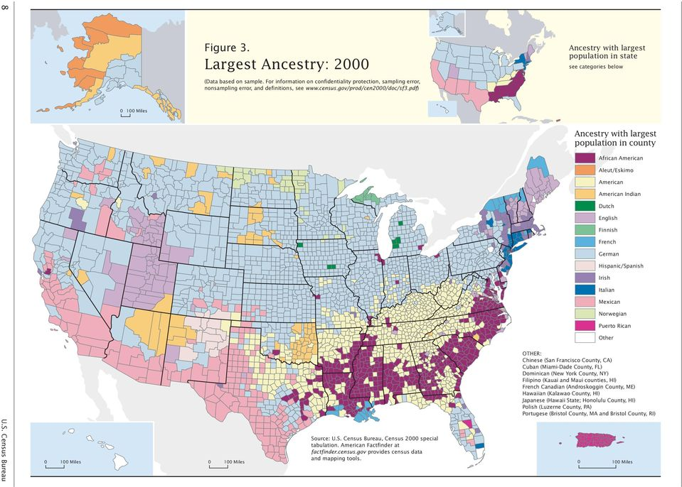 with largest population in state see categories below with largest population in county African American Aleut/Eskimo American American Indian Dutch English Finnish French German Hispanic/Spanish