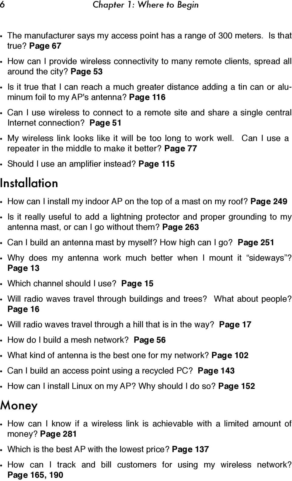 Page 53 Is it true that I can reach a much greater distance adding a tin can or aluminum foil to my AP's antenna?