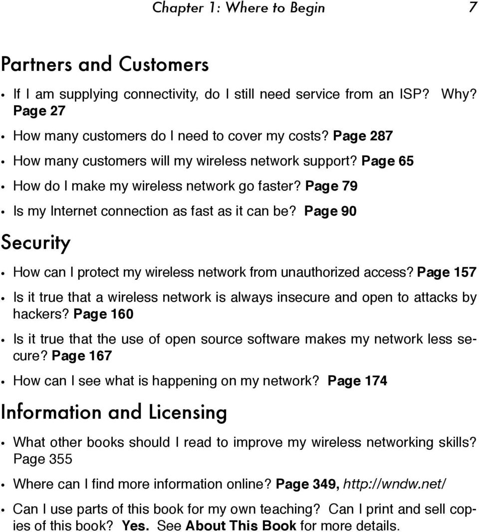 Page 90 Security How can I protect my wireless network from unauthorized access? Page 157 Is it true that a wireless network is always insecure and open to attacks by hackers?