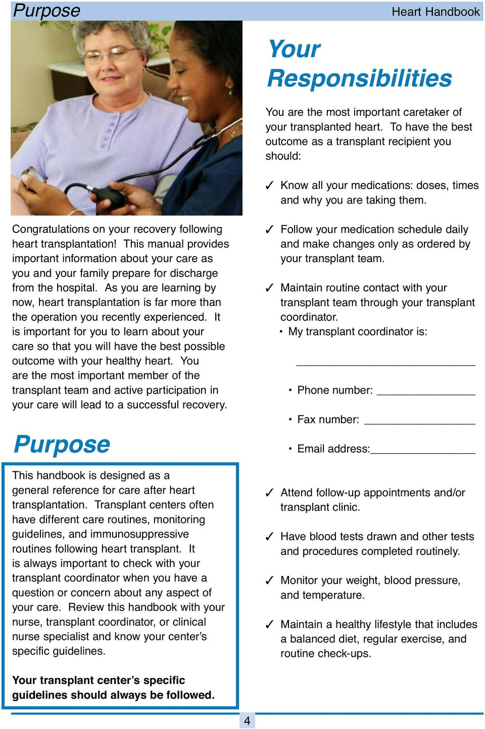This manual provides important information about your care as you and your family prepare for discharge from the hospital.