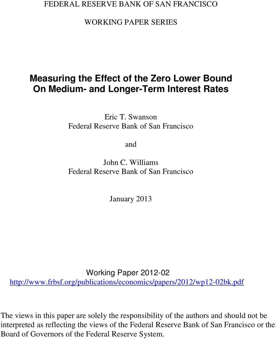 Williams Federal Reserve Bank of San Francisco January 13 Working Paper 1- http://www.frbsf.org/publications/economics/papers/1/wp1-bk.