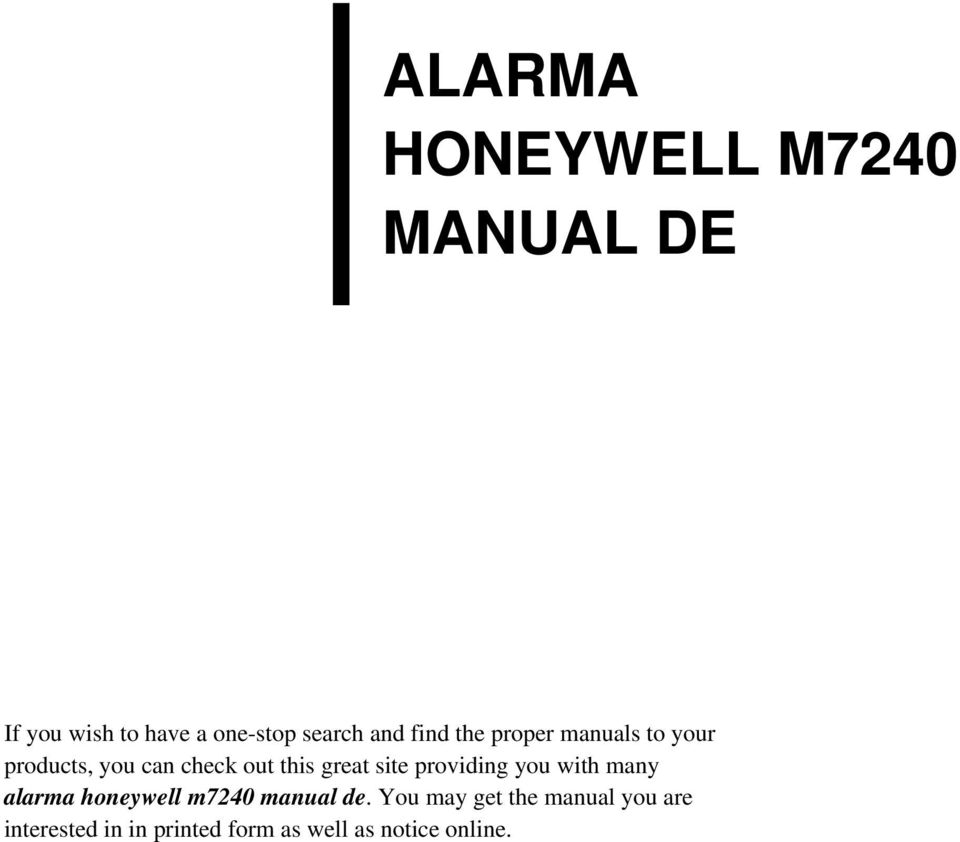 great site providing you with many alarma honeywell m7240 manual de.