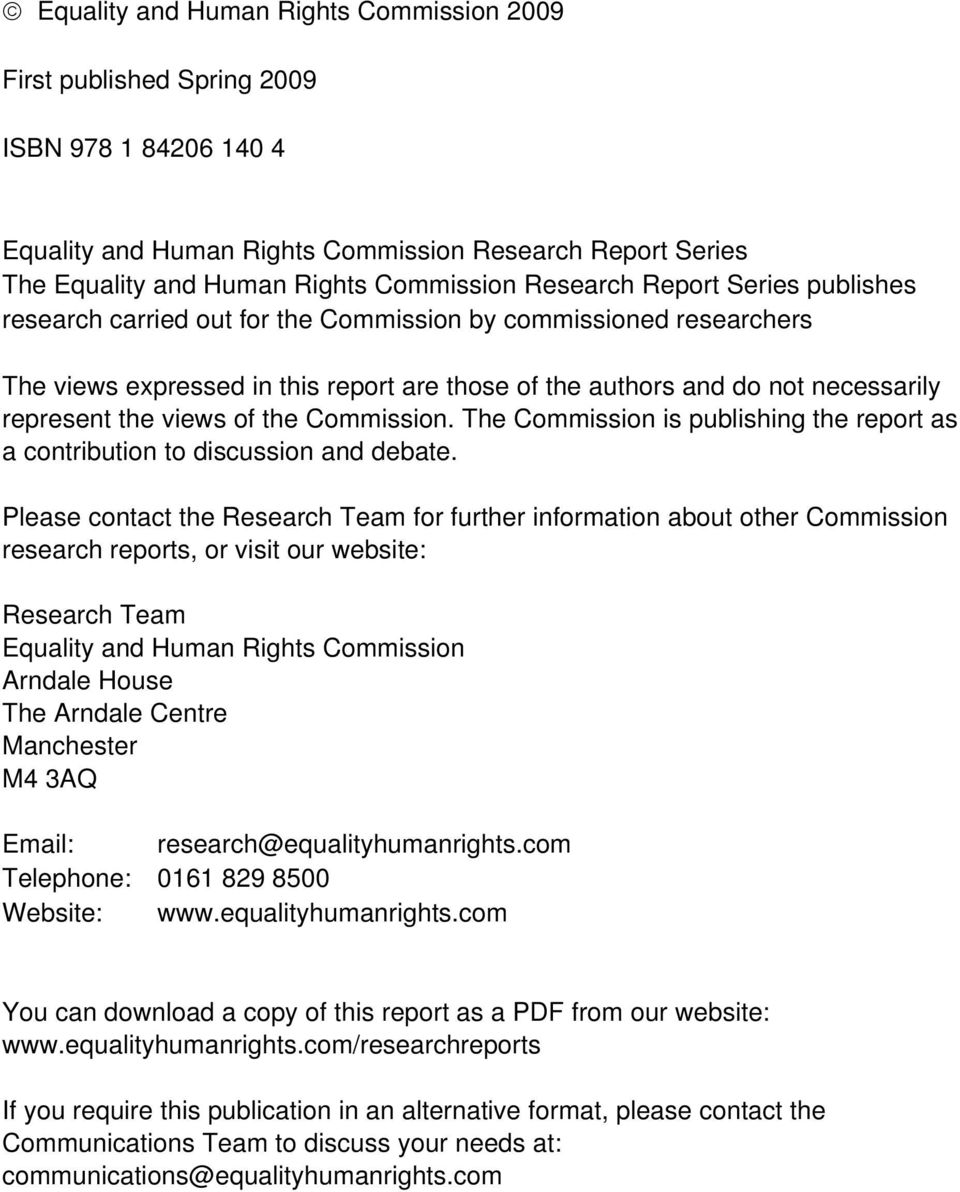 views of the Commission. The Commission is publishing the report as a contribution to discussion and debate.