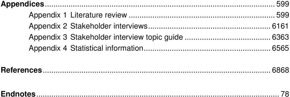 .. 6161 Appendix 3 Stakeholder interview topic guide.