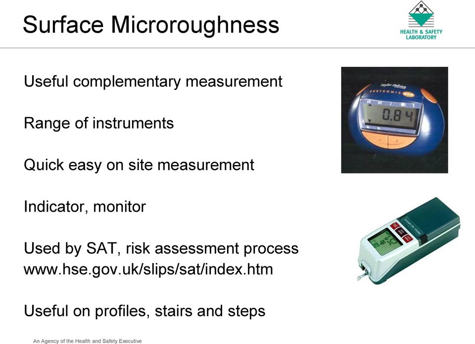 Indicator, monitor Used by SAT, risk assessment process