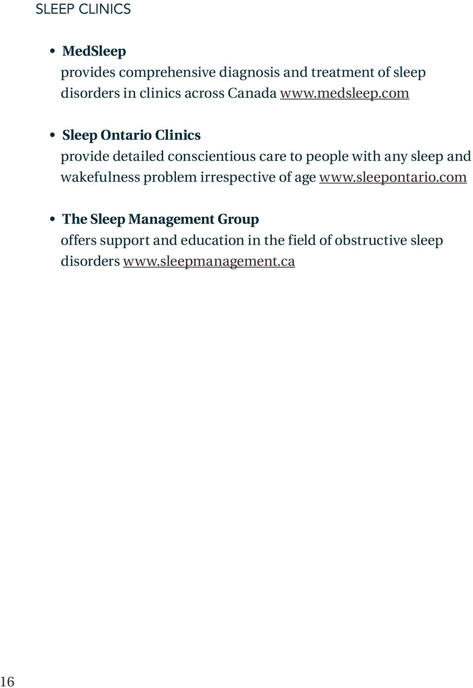 com Sleep Ontario Clinics provide detailed conscientious care to people with any sleep and