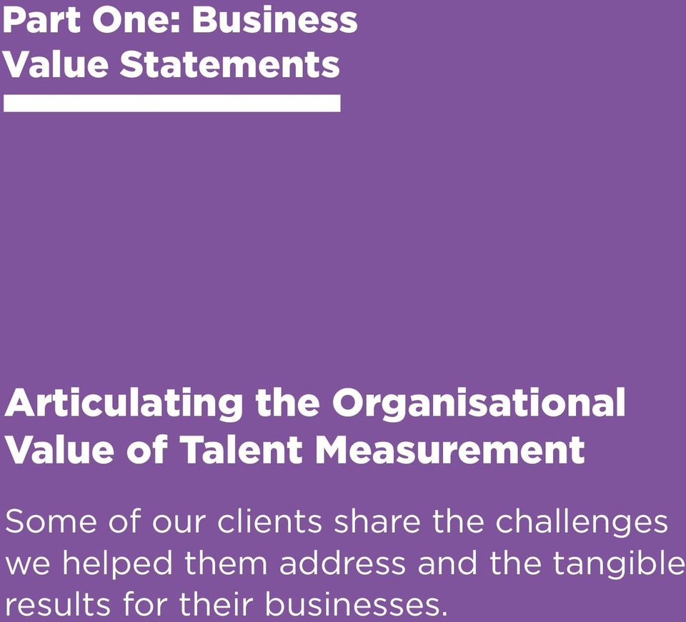 Measurement Some of our clients share the challenges we