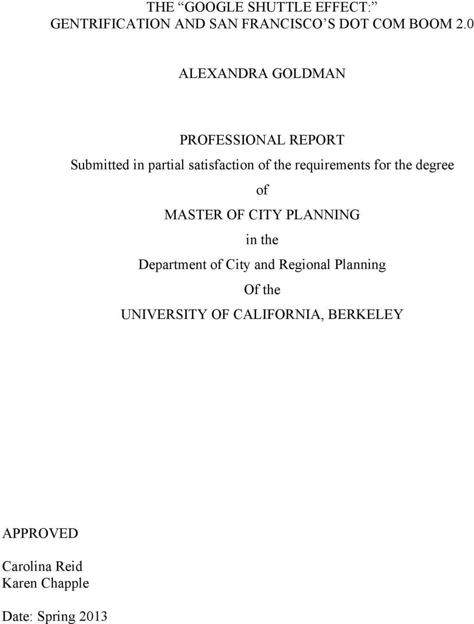 requirements for the degree of MASTER OF CITY PLANNING in the Department of City and