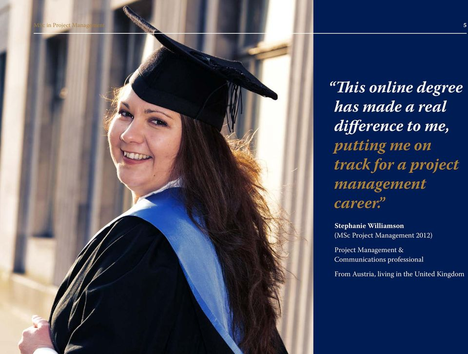 Stephanie Williamson (MSc Project Management 2012) Project