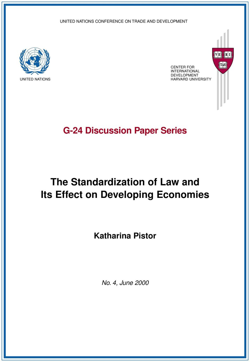 UNIVERSITY G-24 Discussion Paper Series The Standardization of