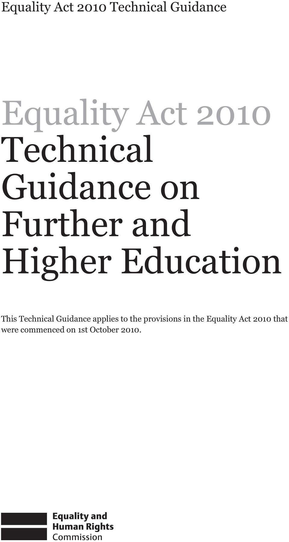 Technical Guidance applies to the provisions in the
