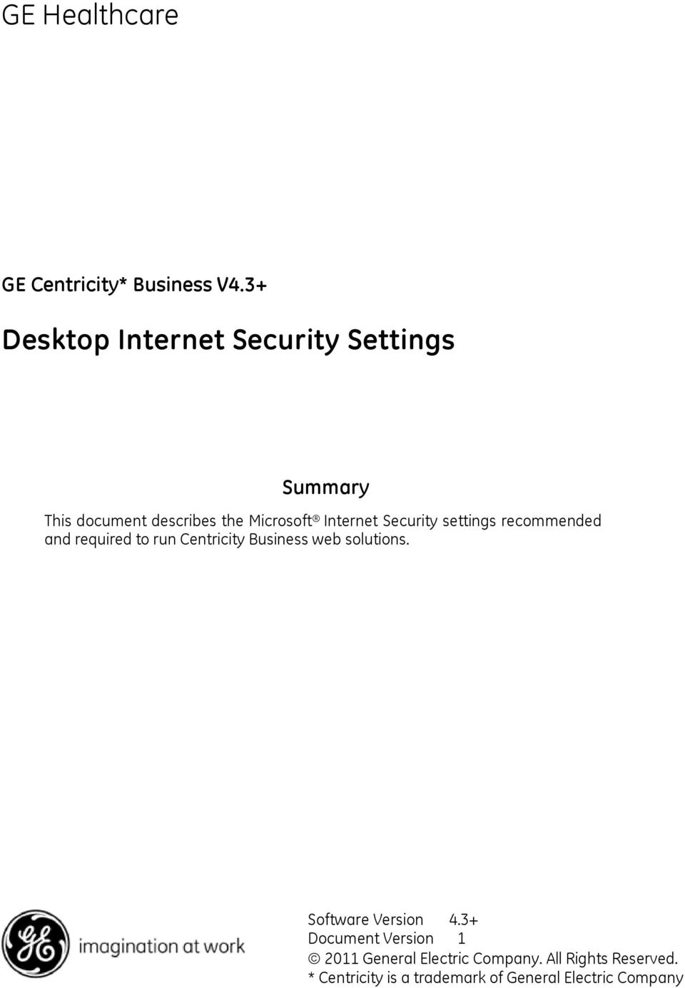 Security settings recommended and required to run Centricity Business web solutions.