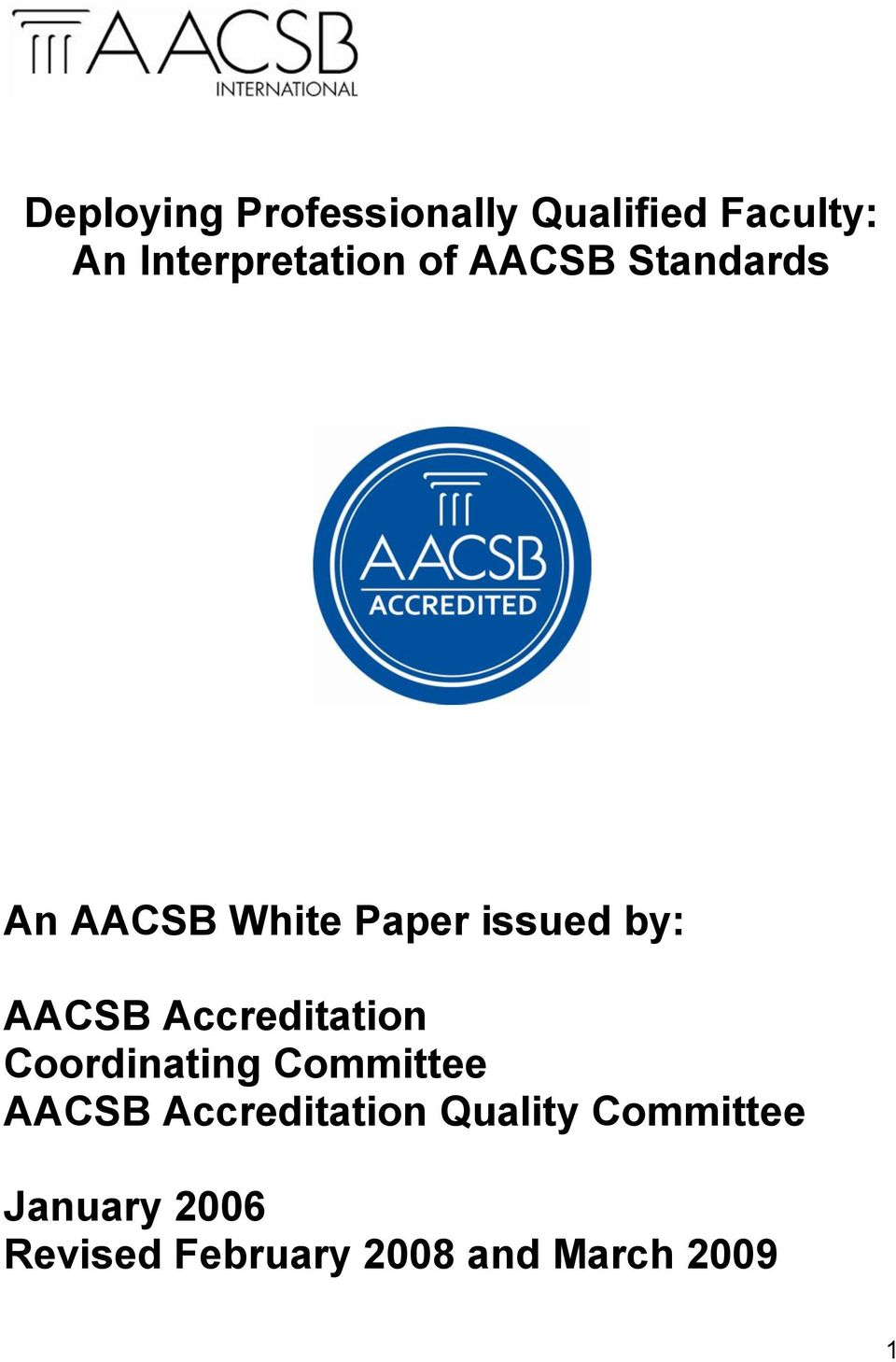 Accreditation Coordinating Committee AACSB Accreditation
