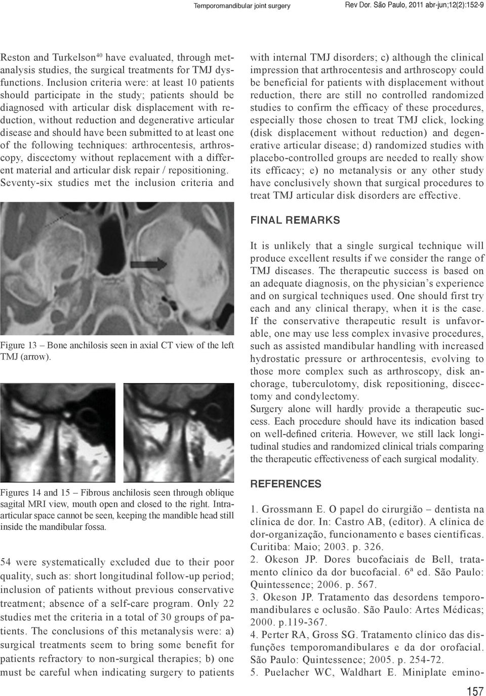 Temporomandibular joint surgery pdf articular disease and should have been submitted to at least one of the following techniques fandeluxe Images