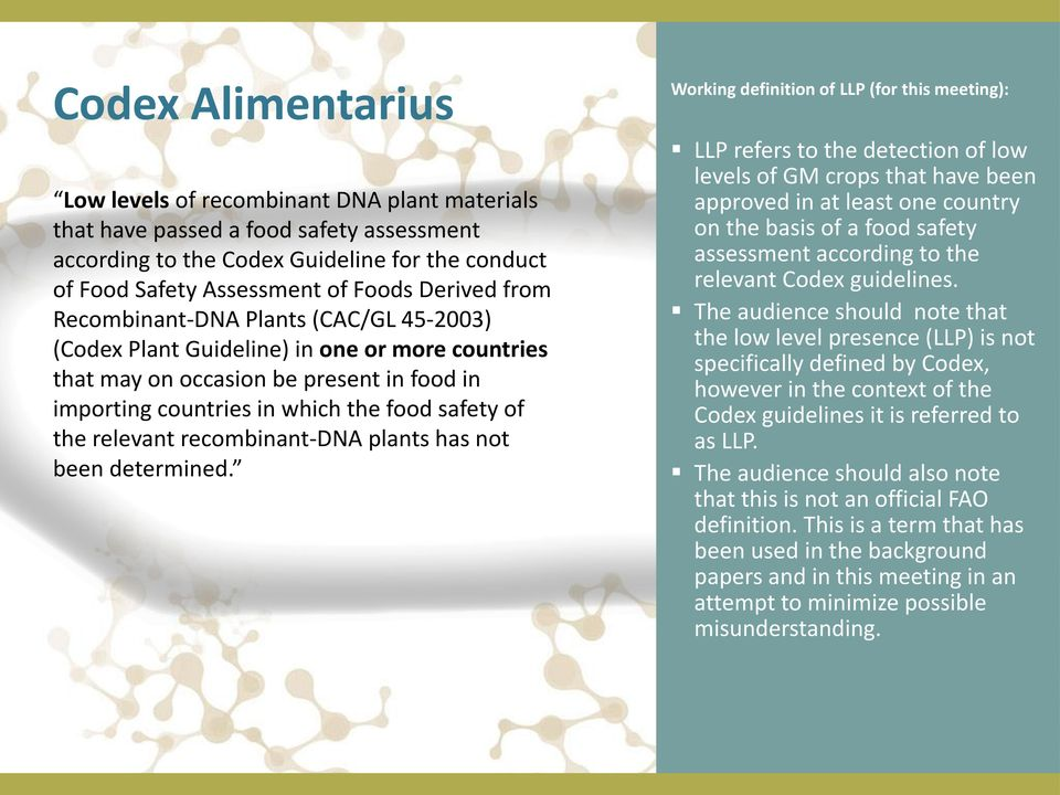 Recombinant-DNA Plants (CAC/GL 45-2003) (Codex Plant Guideline) in one or more countries that may on occasion