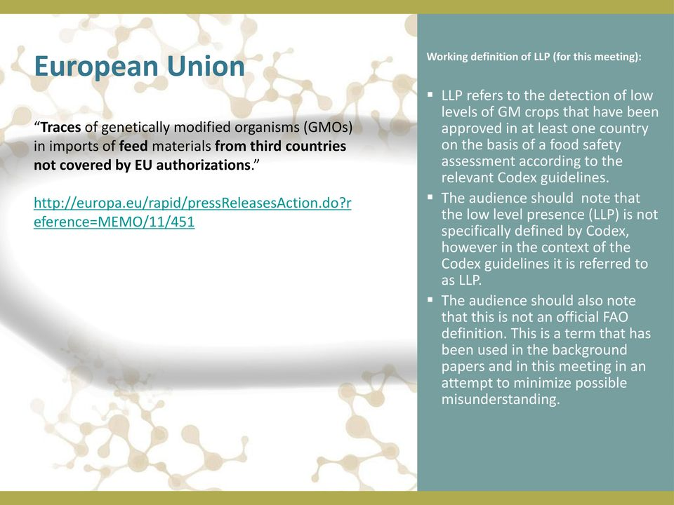 third countries not covered by EU authorizations.