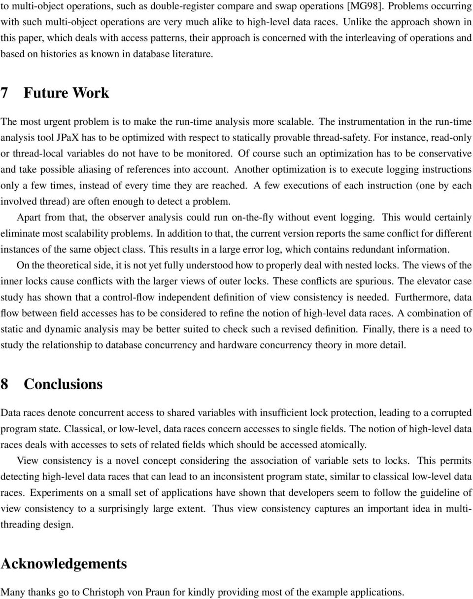 7 Future Work The most urgent problem is to make the run-time analysis more scalable.