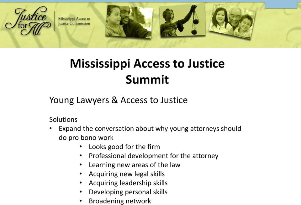 development for the attorney Learning new areas of the law Acquiring new legal