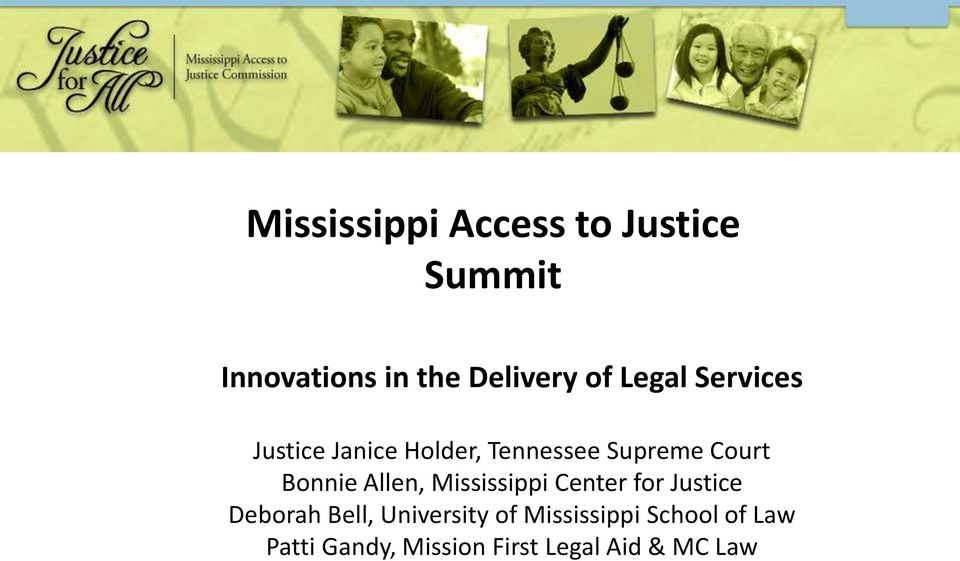 Mississippi Center for Justice Deborah Bell, University of