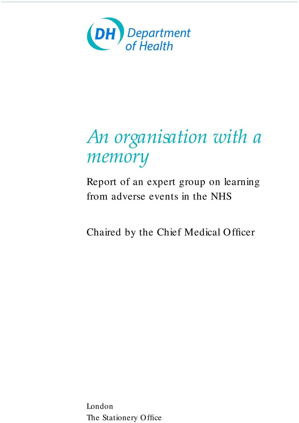 events in the NHS Chaired by the Chief