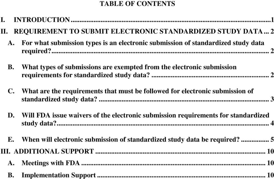 What types of submissions are exempted from the electronic submission requirements for standardized study data?... 2 C.