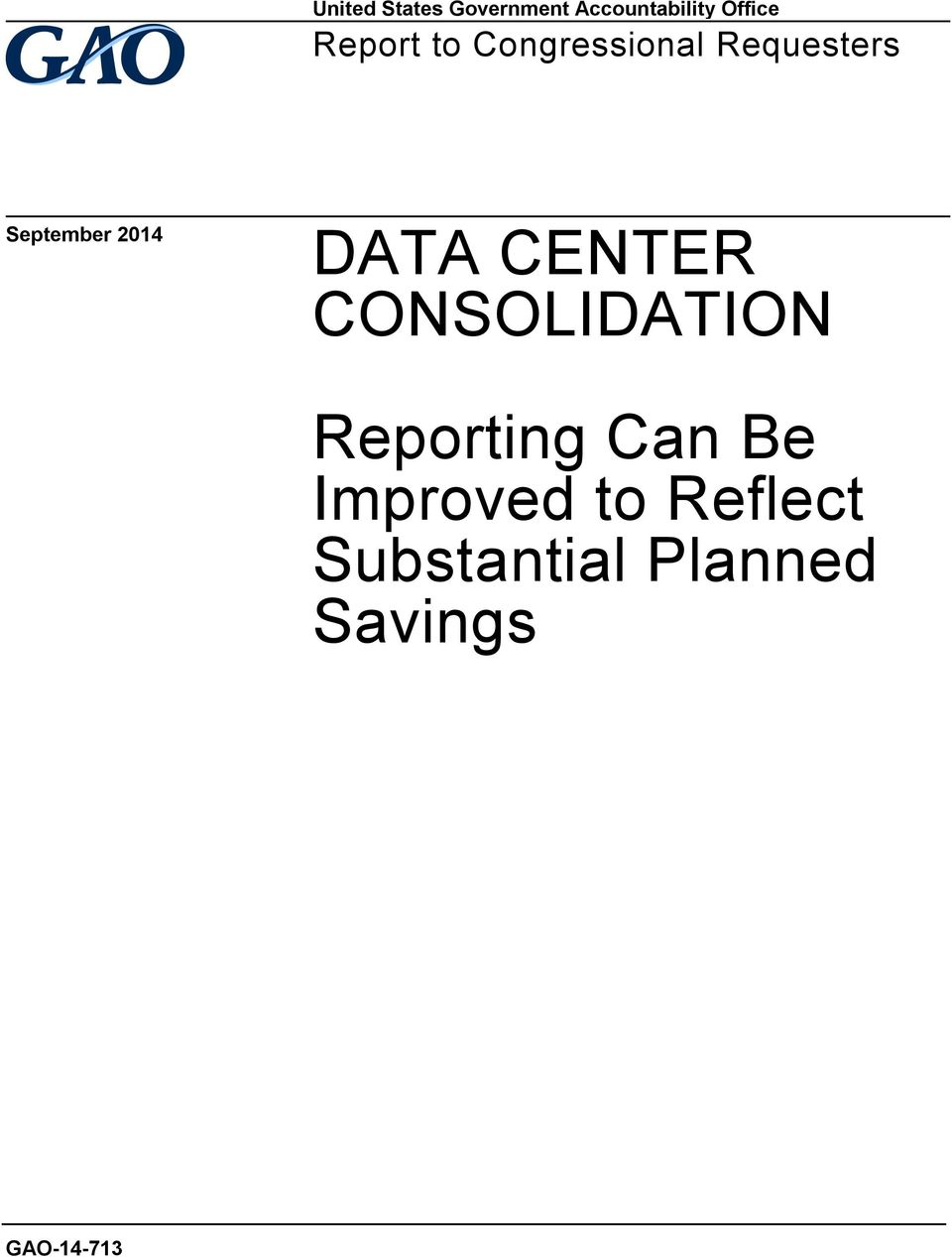 DATA CENTER CONSOLIDATION Reporting Can Be