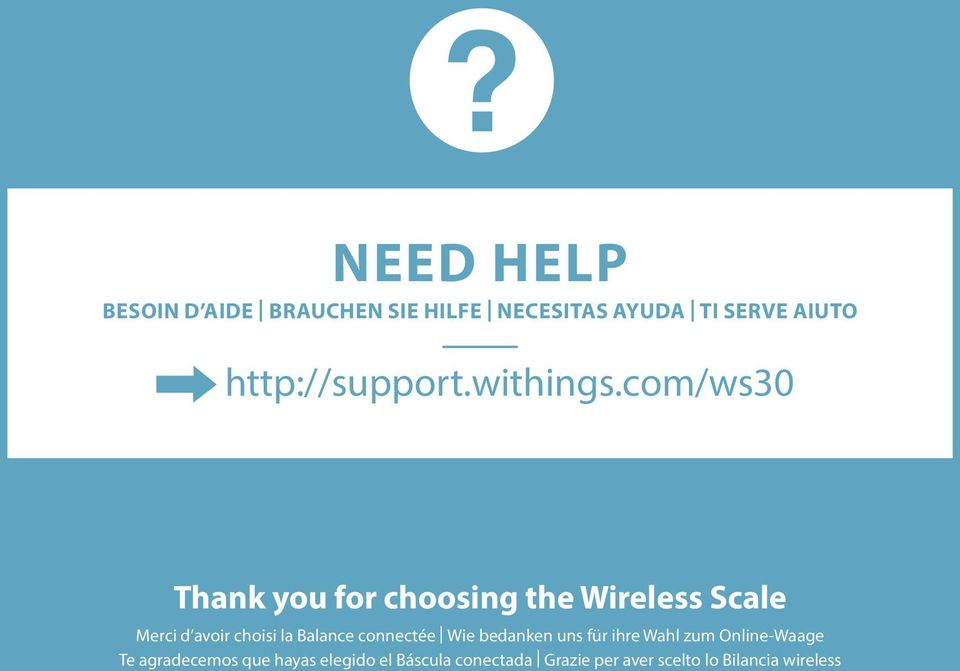 com/ws30 Thank you for choosing the Wireless Scale Merci d avoir choisi la Balance