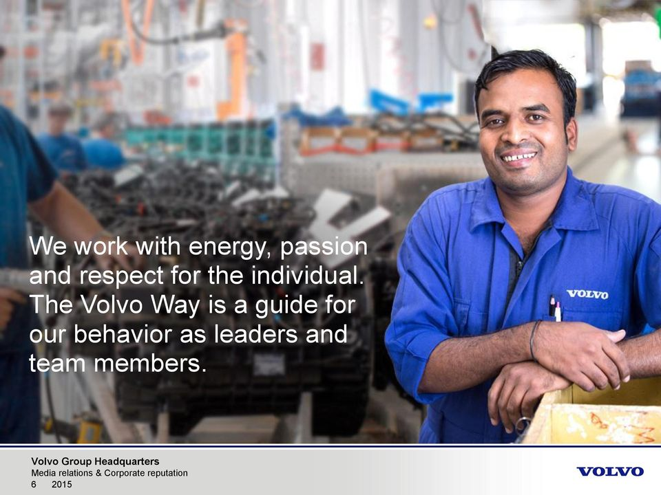 The Volvo Way is a guide for our