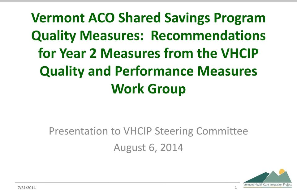 Quality and Performance Measures Work Group