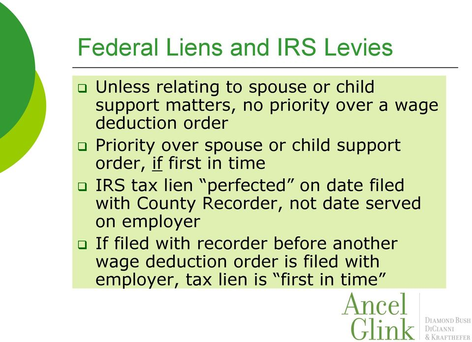 tax lien perfected on date filed with County Recorder, not date served on employer If filed