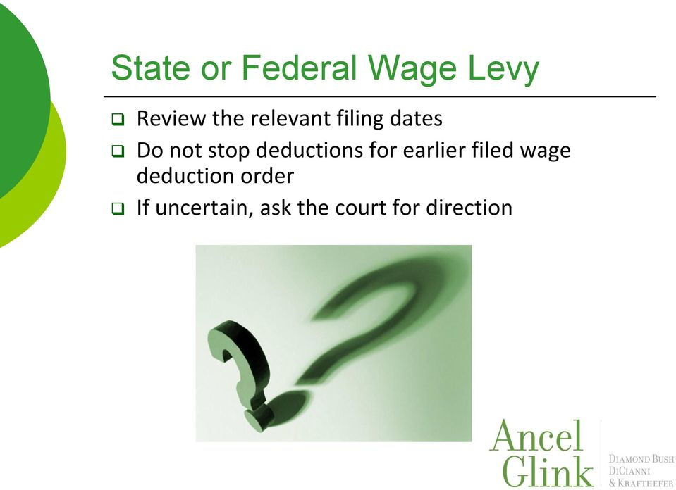 deductions for earlier filed wage