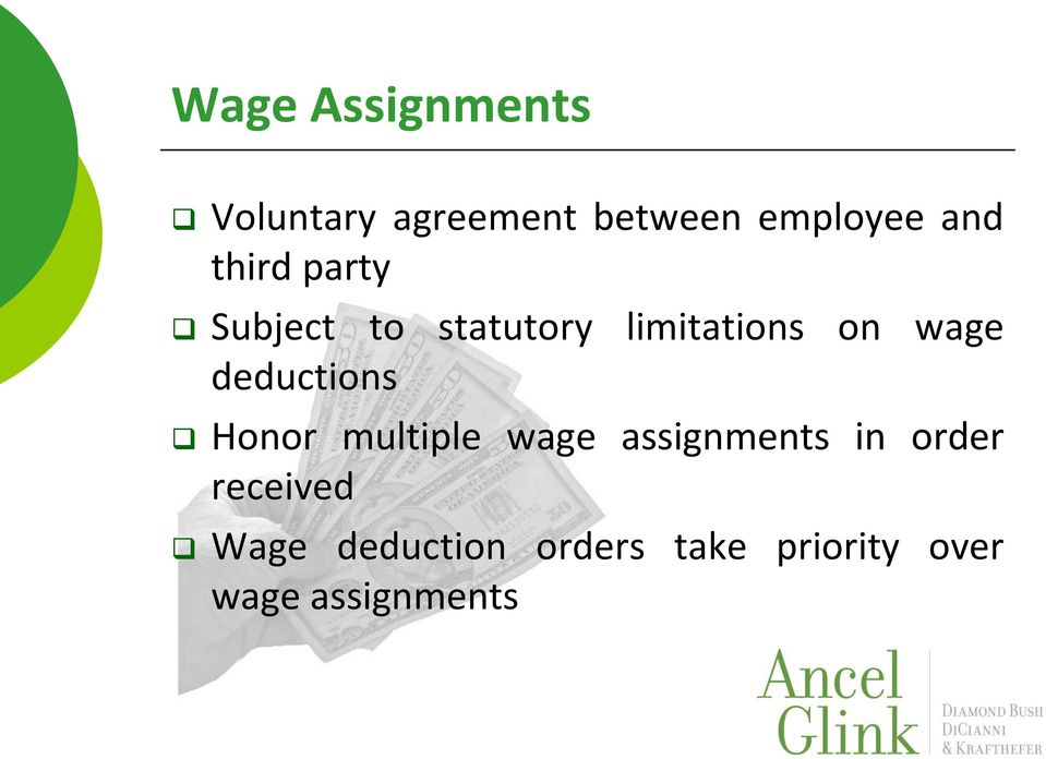 deductions Honor multiple wage assignments in order