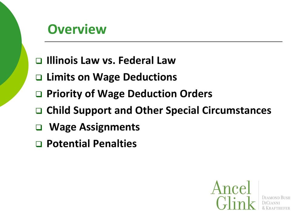 Priority of Wage Deduction Orders Child