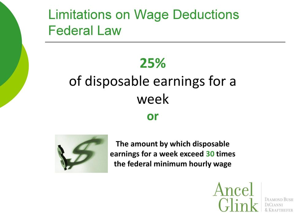 amount by which disposable earnings for a