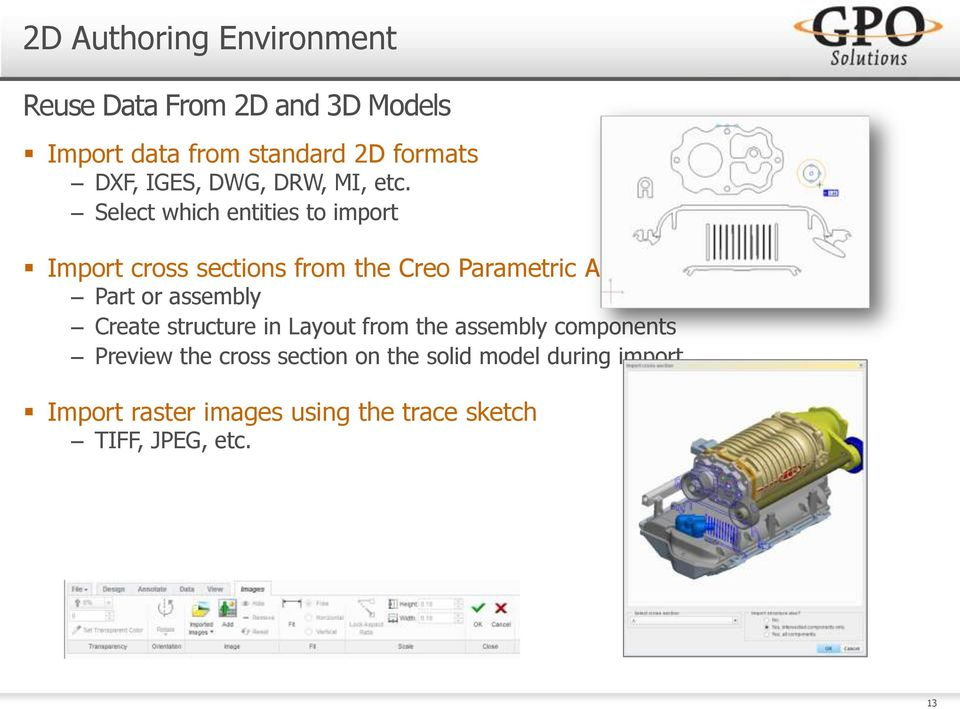 Select which entities to import Import cross sections from the Creo Parametric App Part or assembly