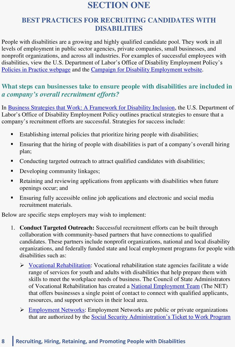 For examples of successful employees with disabilities, view the U.S.