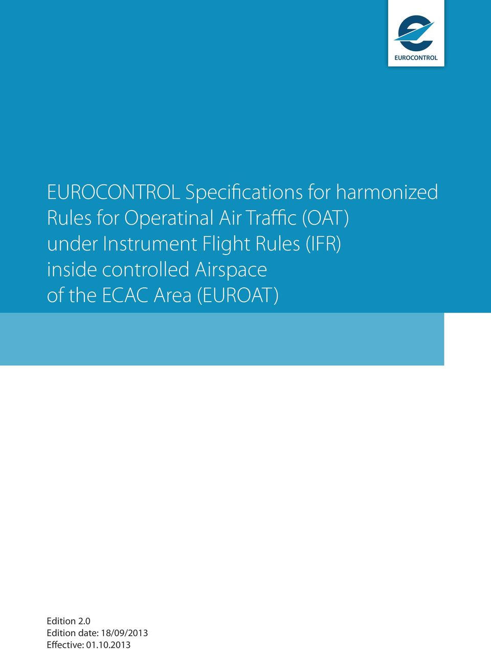 Rules (IFR) inside controlled Airspace of the ECAC Area