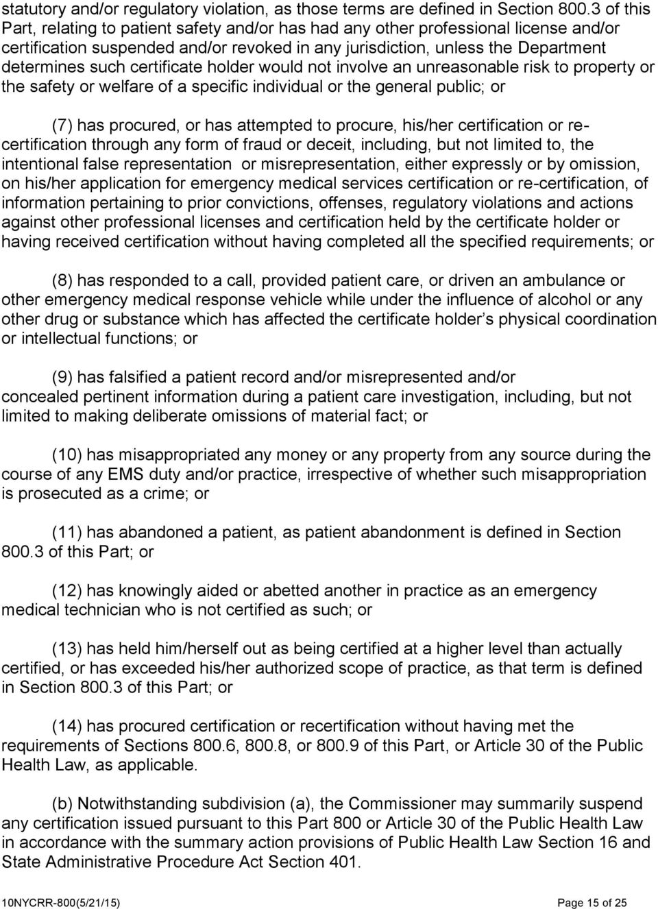 certificate holder would not involve an unreasonable risk to property or the safety or welfare of a specific individual or the general public; or (7) has procured, or has attempted to procure,
