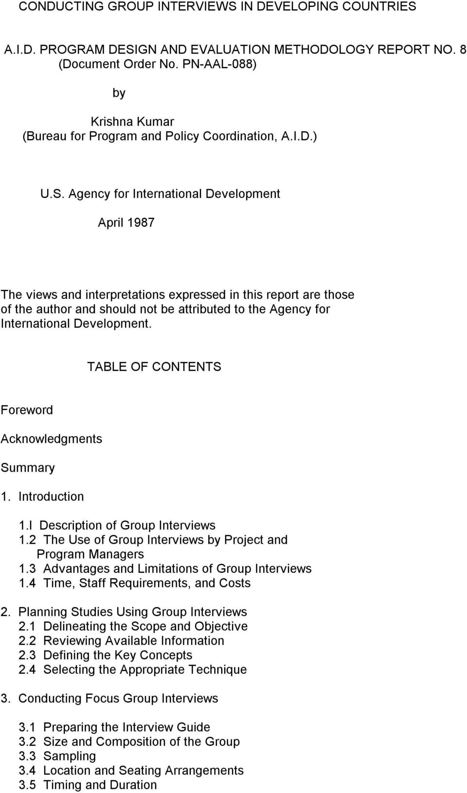 Agency for International Development April 1987 The views and interpretations expressed in this report are those of the author and should not be attributed to the Agency for International Development.