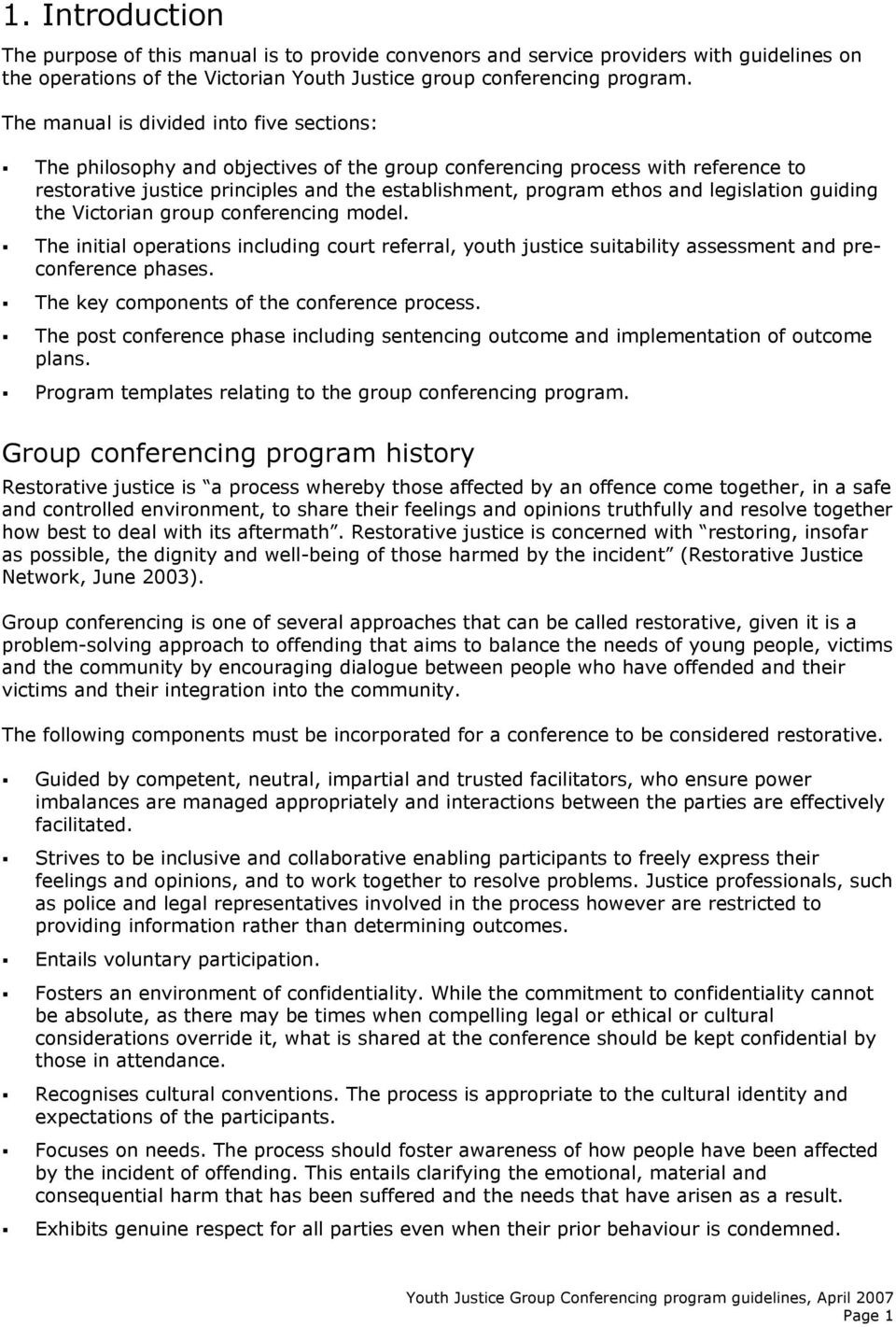 legislation guiding the Victorian group conferencing model. The initial operations including court referral, youth justice suitability assessment and preconference phases.